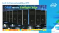 Intel® Architecture-based Cloud-RAN Overview